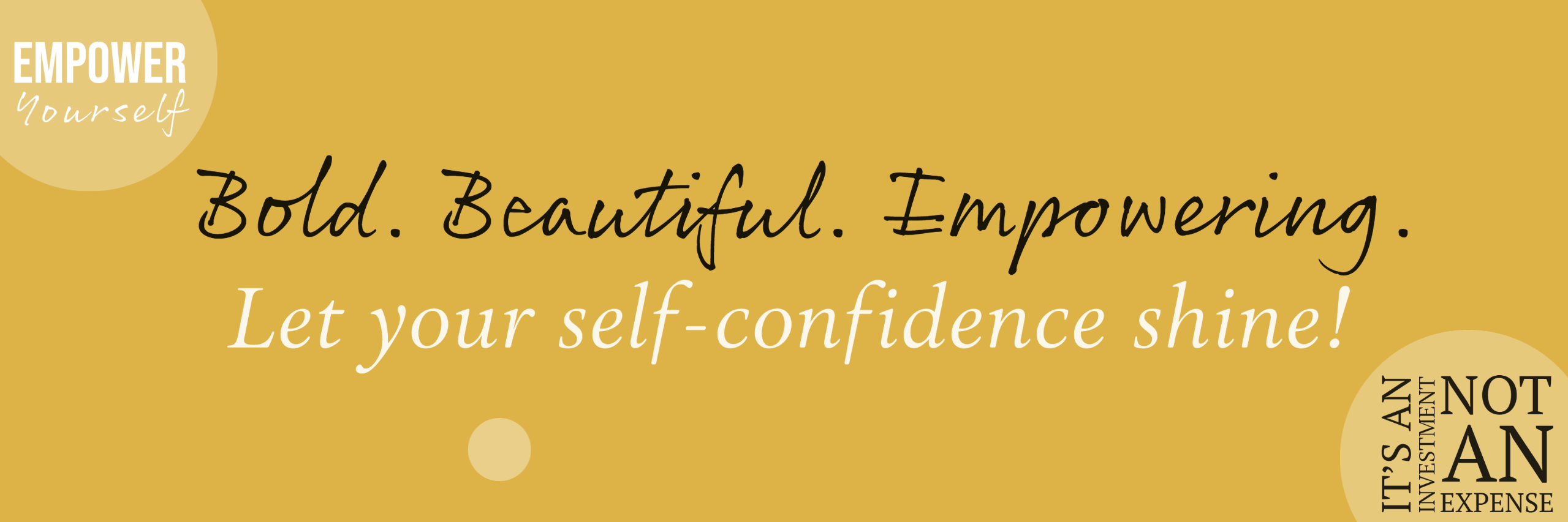 let your self-confidence shine